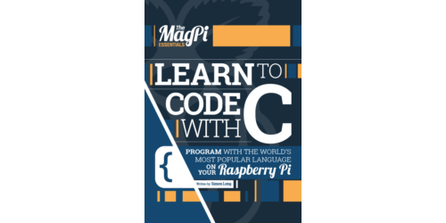 The MagPi Essentials: Learn C, 2016 (englisch)